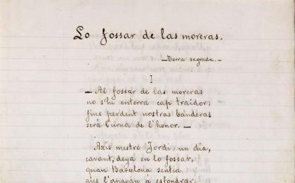 """Manuscrit original de Serafí Pitarra del poema """"Lo Fossar de las Moreras"""". 1884. AHCB."""