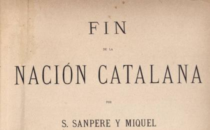 Fin de la Nación Catalana de Salvador Sanpere i Miquel. 1905.